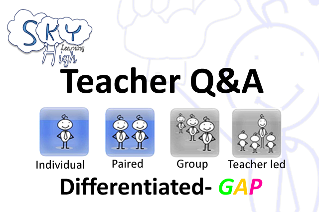 Sky High Teacher Q&A (GAP)