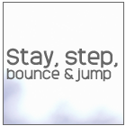 stay-step-bounce-and-jump