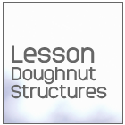 lesson-doughnut-structures
