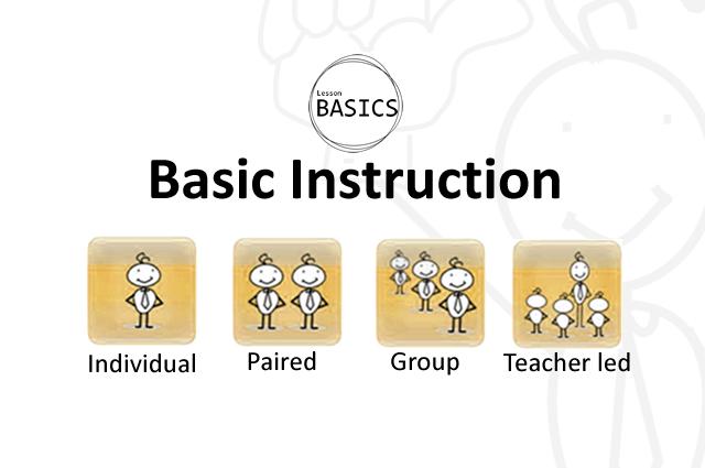 Lesson Basics- Instruction