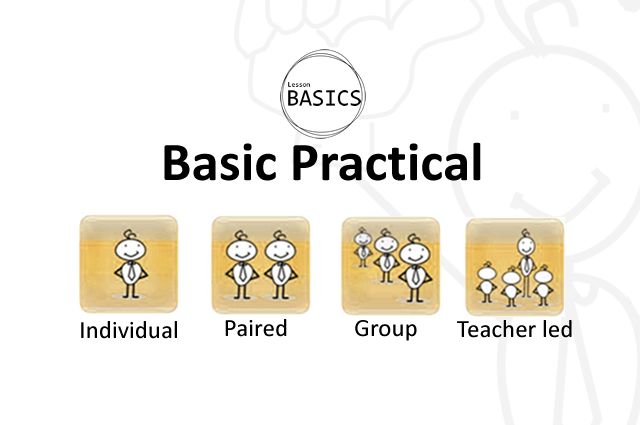 Lesson Basics- Practical